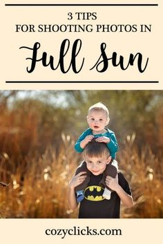 Are you a photographer who hates shooting in full sun? It can be done! Read this post for 3 simple tips to help you take better pictures in bright sunlight!