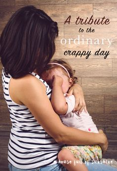 Having a crappy day? Read this if youve ever felt exhausted by the mundane challenges of parenting! Crappy Day, Pregnancy Hormones, Super Quotes, Women Life, Funny Faces, Family Quotes, Family Life, Best Quotes, Funny Quotes