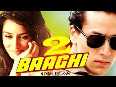 www.world3ufrr.tk/baaghi-2-movie-2017-tiger-shroff Sep 17, 2016 - Baaghi 2 Movie…