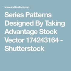 Series Patterns Designed By Taking Advantage Stock Vector 174243164 - Shutterstock