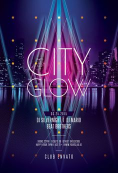 City Glow Flyer by styleWish (Buy PSD file - $9) Glowing poster design with a skyline in the background. #design #poster #graphic