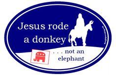 Jesus Rode A Donkey. $3.00, via Etsy.