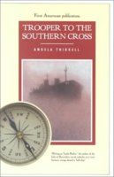 Trooper to the Southern Cross by Angela Thirkell. A hilarious account of her experiences aboard a troopship taking her from England to Australia. This was published under an assumed name.