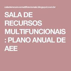 SALA DE RECURSOS MULTIFUNCIONAIS: PLANO ANUAL DE AEE