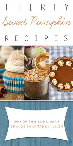 30 Sweet Pumpkin Dessert Recipes - The Cottage Market #SweetPumpkinRecipes, #SweetPumpkinRecipe, #PumpkinDesserts