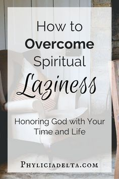 All Laziness is Spiritual Laziness Godly Woman, Spiritual Gifts, Spiritual Growth, Spiritual Thoughts, Spiritual Leadership, Spiritual Warfare Prayers, Spiritual Attack, Spiritual Words, Spiritual Encouragement