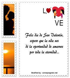 poemas para San Valentin para descargar gratis,palabras originales para San Valentin para mi pareja,: http://www.consejosgratis.net/mensajes-de-san-valentin-para-mi-pareja/