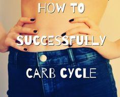 This is a must read for people wanting to try out carb cycling as their go to meal plan!