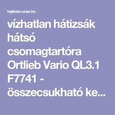 vízhatlan hátizsák hátsó csomagtartóra Ortlieb Vario QL3.1 F7741 -  összecsukható kerékpárok 4c51f3d611