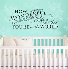 "Vinyl Wall Decal ""How wonderful life is"" quote, from Relient K lyrics. by OldBarnRescueCompany, nursery."