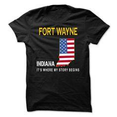 (Tshirt amazing Tshirt) FORT WAYNE Its Where My Story Begins at Top Sale Tshirt Hoodies, Tee Shirts