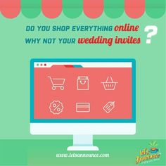 Do you Shop everything online? why not your wedding invites?  Shop Now : www.letsannounce.com  #Ietsannounce #wedding #weddinginvite