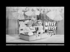 Betsy Wetsy Doll Commercial by Ideal
