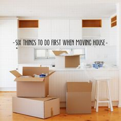 6 Things To Do First When Moving House // Live Simply by Annie