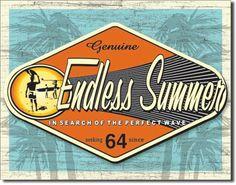 TIN SIGN Endless Summer - Genuine