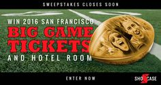 Grand Prize winner will receive2 tickets to the Super Bowl 50 which will take place at Levi's Stadium in Santa Clara, California, on Sunday, February 7th, 2016.