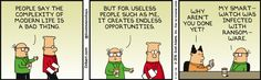 Talk about turning lemons into lemonade, Wally uses tech disasters to his advantage in this #Dilbert #comic.  Learn to AVOID tech problems in one of our short courses - www.cbcwebcollege.com