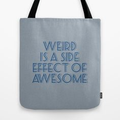 Weird+Tote+Bag+by+Jude's+-+$22.00