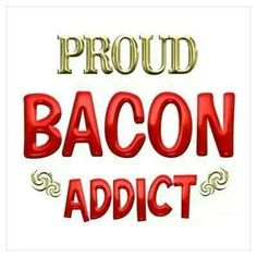 #bacon love