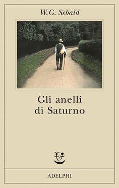 W.G. Sebald,Gli anelli di Saturno Books To Buy, Books To Read, Thing 1, Film Books, Read More, Bibliophile, Ibs, Book Lovers, Good Books