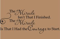The+Miracle+isn't+that+I+Finished+Courage+by+ALastingExpression