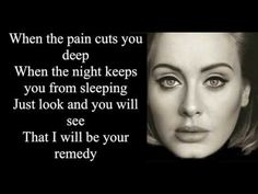 Adele - Remedy Lyrics (I bet in a few weeks or so, youtube will delete this...)
