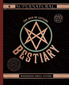Supernatural: The Men of Letters Bestiary: Winchester Family Edition Supernatural Gifts, Men Of Letters, Sam And Dean Winchester, Fandoms, Fandom