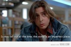 If he gets up, we'll all get up, it'll be ANARCHY!!!      <3 John Bender