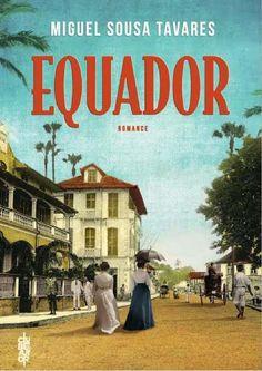 Equador (Miguel Sousa Tavares)