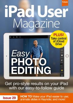 iPad User Magazine 29. Easy photo editing!