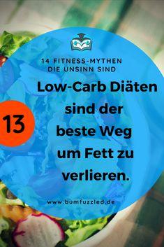 """Die 14 größten Sport und Fitness Mythen busted: hier liest du die Wahrheit zum Mythos """"Low-Carb Diäten sind der beste Weg um Fett zu verlieren"""". #mythbuster #fitnessfacts #fitnessfakten"""