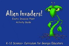 Alien Invaders! Exotic Invasive Plant Activity Guide