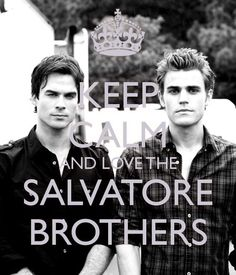 #Salvatore #Stefan #Damon #Brothers #VampireDiaries #Babes #KeepCalm #Love #Obsession