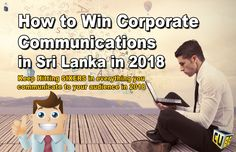 "Corporate Communications in Sri Lanka 2018 - How to create business value, due demands and exceed expectations of ""business critical"" communications. Corporate Communication, Learning Centers, Startups, Sri Lanka, Entrepreneurship, Cube, Success, Education, Reading"