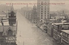 Main Street North from Fourth, Dayton, OH - 1913 Flood Dayton Ohio, Cleveland, Rain And Thunderstorms, Ohio River, Local History, Old Postcards, Great Lakes, Old Pictures, Main Street
