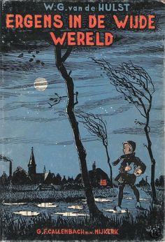 Ergens in de wijde wereld, geschreven door W.G. van de Hulst. 5e druk. Uitgegeven in 1949 door Callenbach - Nijkerk