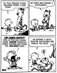 Calvin and Hobbes. I loved these comic strips when I was little! Calvin And Hobbes Comics, Calvin And Hobbes Quotes, Baymax, Hobbes And Bacon, Bon Courage, Humor Grafico, Fun Comics, Hobbs, The Funny