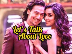Let's Talk About Love: Match His Moves? You Wish. Lord Is Back On The DF. Shroff Unleashed!- #tiger #shroff #shraddha #kapoor #Baaghi #video #song #bollywood #movie