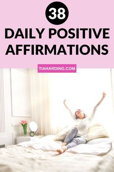 38 daily positive affirmations to add to your daily routine. These affirmations will help you to improve your mood, happiness, calm and mindset.