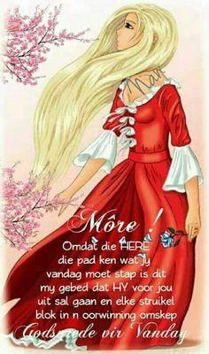 Afrikaans Goeie Nag, Goeie More, Special Quotes, Good Morning Wishes, Afrikaans, Morning Quotes, Christian Quotes, Qoutes, Aurora Sleeping Beauty