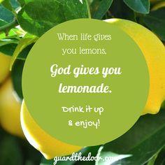 Thought for the Day- Life & Lemons #lifeandlemons #God #lemonade