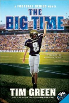 The Big Time (Football Genius Series #4)