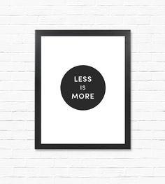 Digital Print  Posters  Less is More  by FreshMadeDigital on Etsy