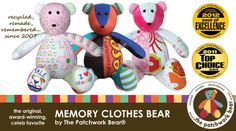 Memory Clothes Bear... Perfect for when kids outgrow clothes, but also for remembering a loved one...