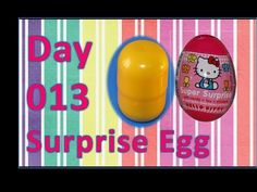 day 013 open kinder surprise egg hello kitty - YouTube