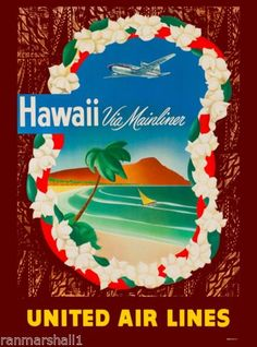 Hawaii Hawaiian Mainliner United States Amerca Travel Advertisement Art Poster