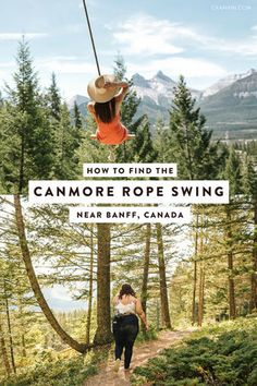 How to Find the Canmore Rope Swing near Banff, Canada A guide to finding the Canmore rope swing near Banff National Park in Alberta, Canada. Directions as well as what to wear, how long it takes, and how to get the best photos. Alberta Canada, Banff Alberta, Jasper Alberta, Vancouver British Columbia, Calgary, Ontario, Voyage Canada, Visit Canada, Canada Trip