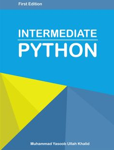 "Hey folks! I am feeling really proud to announce the completion of my very own book. After a lot of hard-work and sheer determination this became possible and ""Intermediate Python"" saw …"