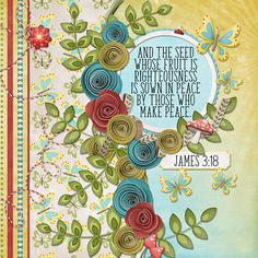 And the seed whose fruit is righteousness is sown in peace by those who make peace.  James 3:18    kit: You GnoMe by Kristmess Designs