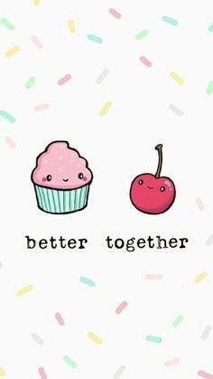 Better together - cupcake + cherry wallpaper for your phone, cute backgrounds, phone backgrounds